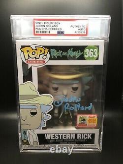 Funko Pop 363 Western Rick & Morty JUSTIN ROILAND Signed Auto Encased PSA SDCC